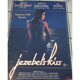 Jezebel's Kiss - Meredith Baxter, Malcolm McDowell RARE Image